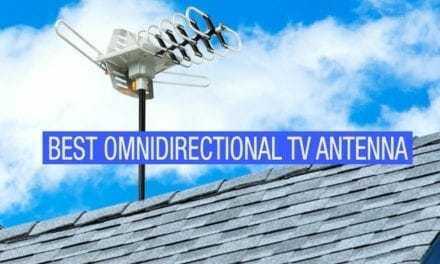 Best Omnidirectional Outdoor TV Antenna – Buyers Guide