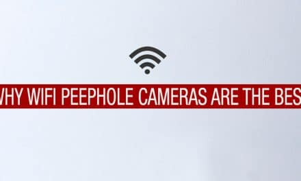 Wifi Peephole Cameras, Why they are the best and where to buy.