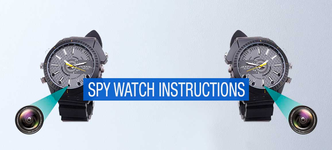 Spy Watch Instructions – How to Use