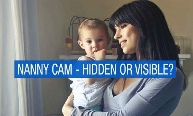 Nanny Cam – Hidden or Visible? Which is best?
