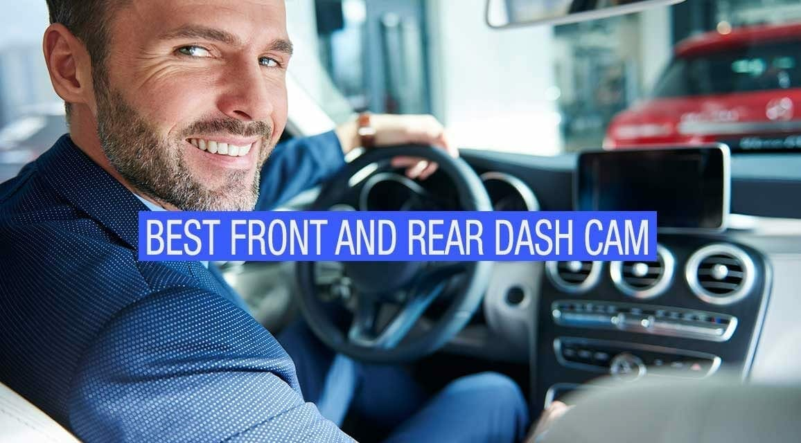 The Best Front and Rear Dash Cam