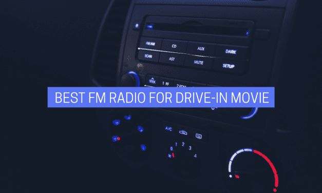 Best FM Radio for Drive In Movie